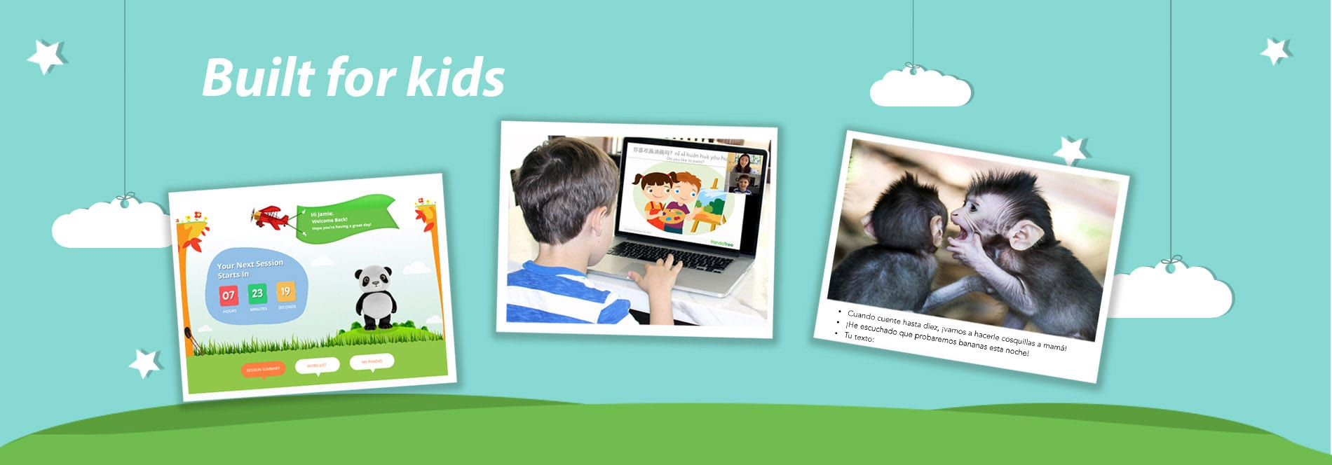 Foreign language tutoring built specifically for kids.